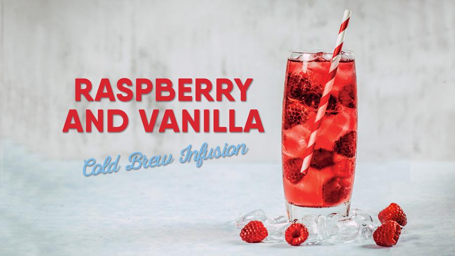raspberry and vanilla cold brew tea infusion